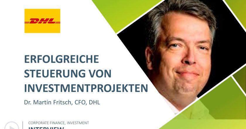 Interview DHL - Erfolgreiche Steuerung von Investmentprojekten